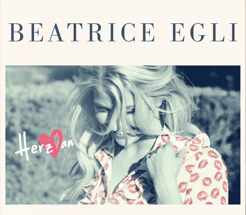 "BEATRICE EGLI ""Herz an"""
