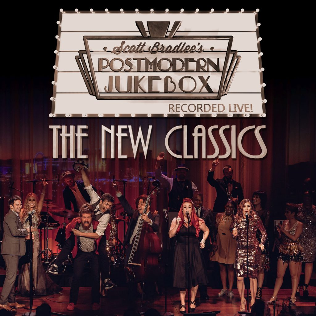 Scott Bradlees Postmodern Jukebox The New Classics