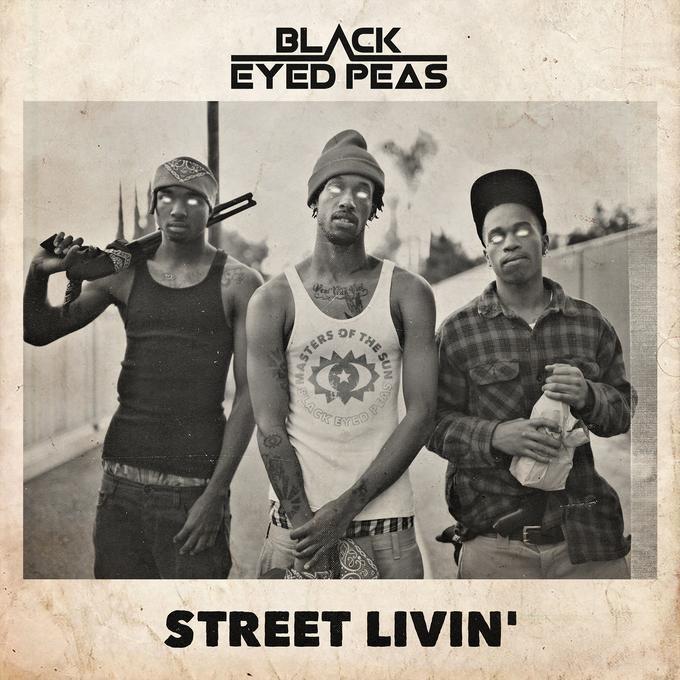 Black Eyed Peas Street Livin Singlecover