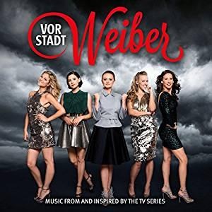 Vorstadtweiber Das Album Zur Tv Serie