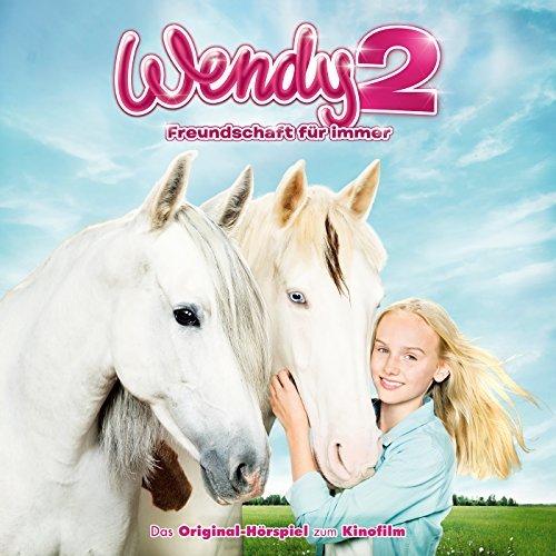 WENDY 2 – Das Original-Hörspiel Zum Kinofilm