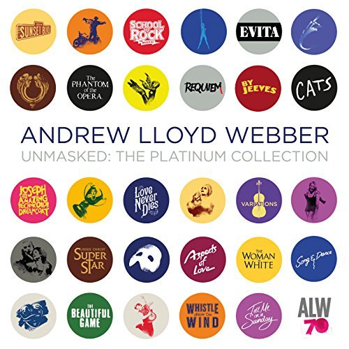 Andrew Lloyd Webber Unmasked The Platinum Collection