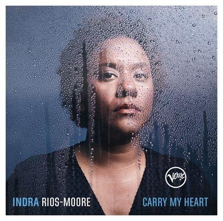 """Indra Rios-Moore – Das neue Album """"Carry My Heart"""" ist jetzt erhältlich"""