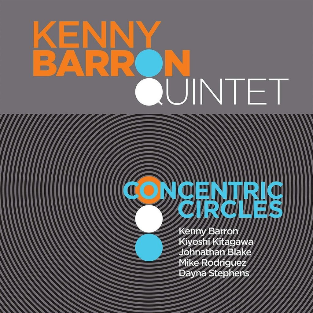 Kenny Barron Quintet – Concentric Circles