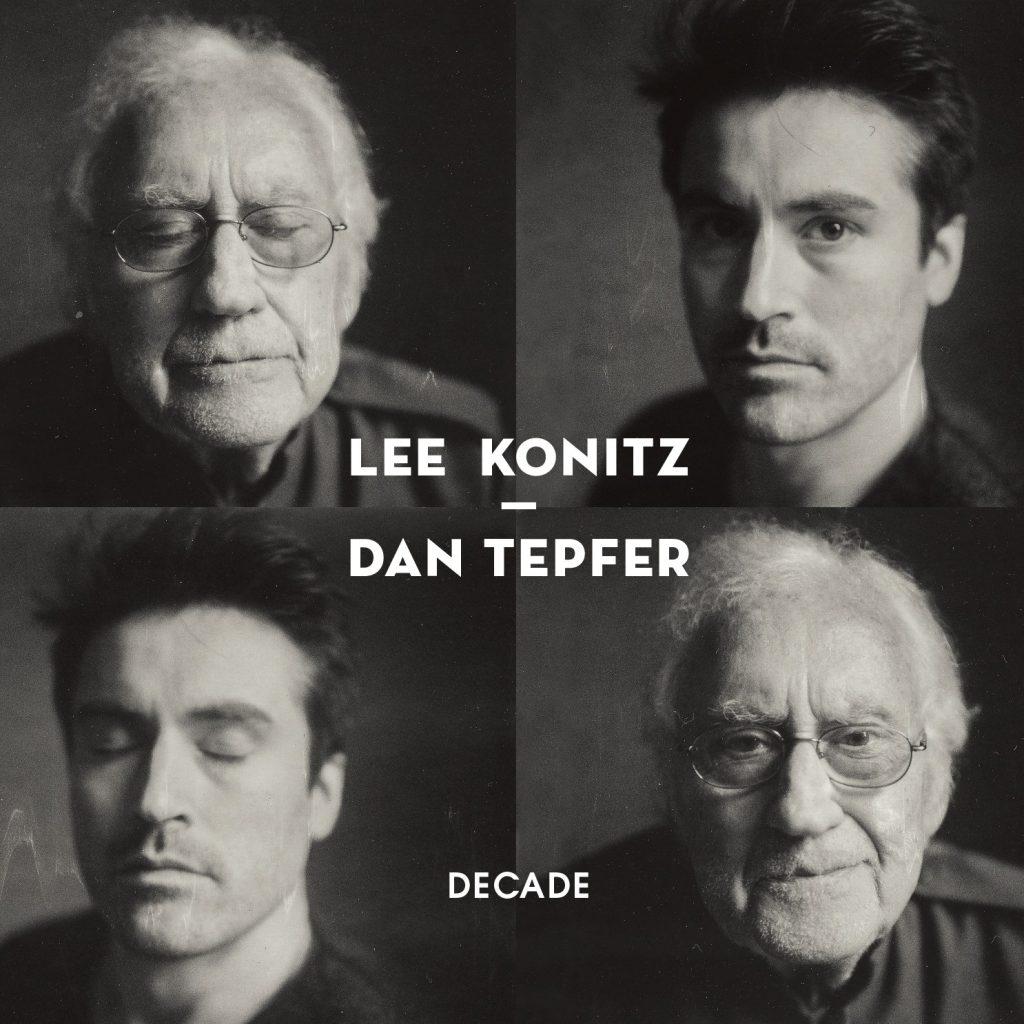 Lee Konitz & Dan Tepfer – Decade