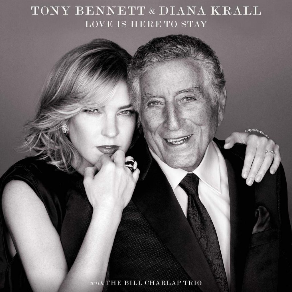 Diana Krall & Tony Bennett – Love Is Here To Stay
