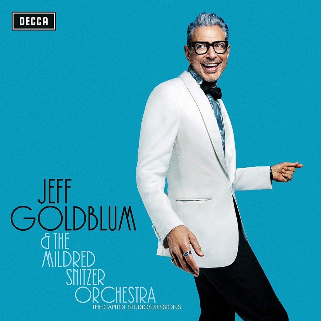 Jeff Goldblum & The Mildred Snitzer Orchestra – The Capitol Studios Sessions