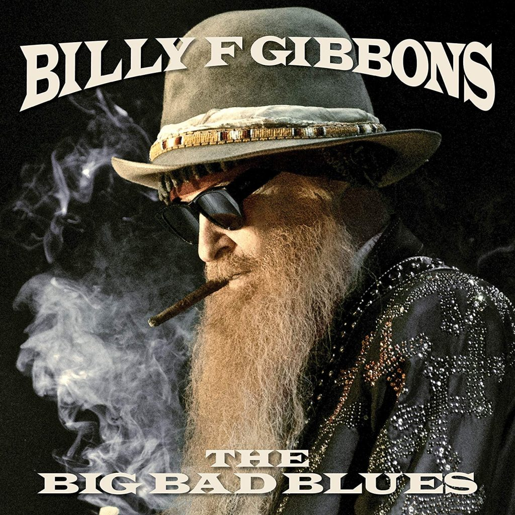 Billy Gibbons – The Big Bad Blues