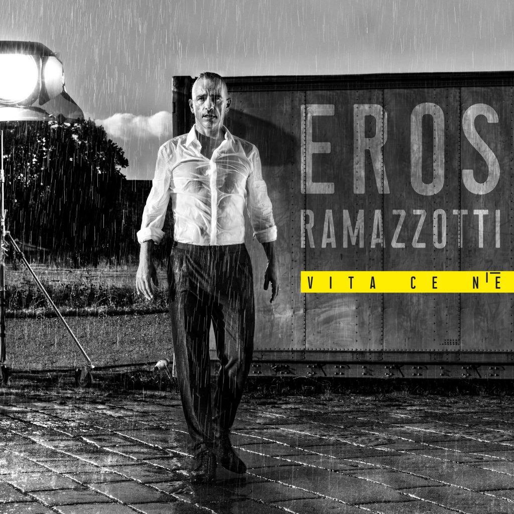 "Eros Ramazzotti – ""Vita ce n'è"""