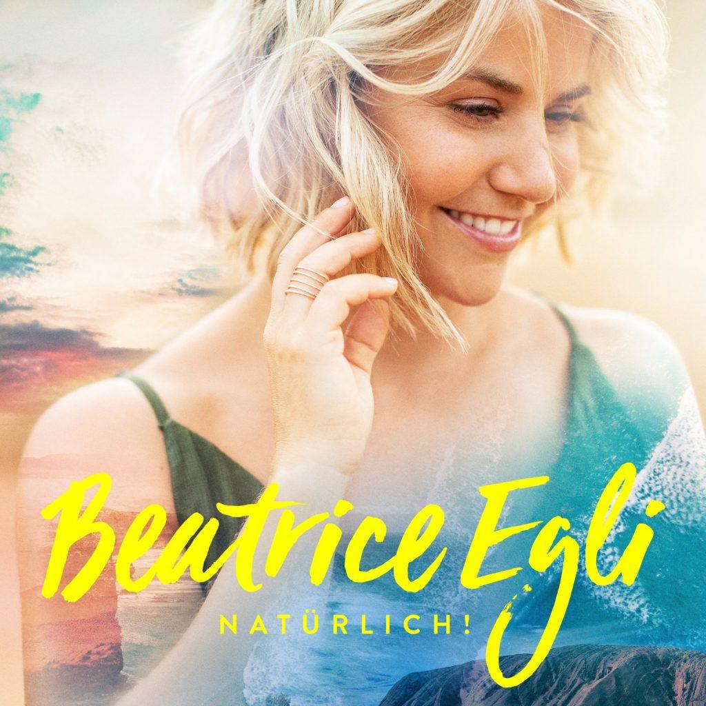 Beatrice Egli - Natürlich - Album 2019