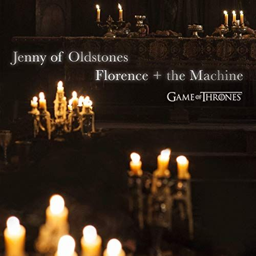 Florence + The Machine Jenny Of Oldstones (GoT)