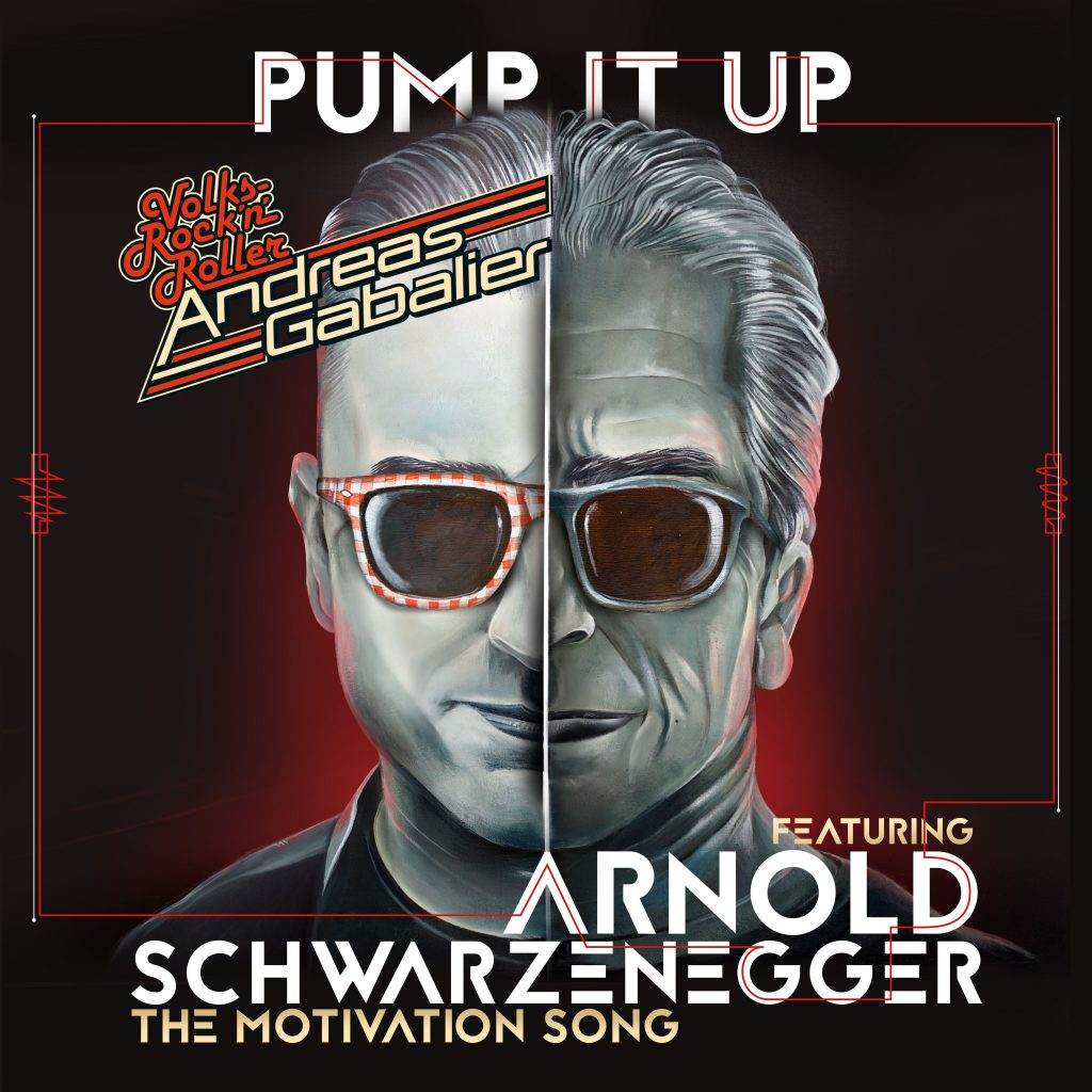Andreas Gabalier feat Arnold Schwarzenegger - Pump It Up