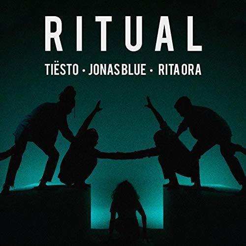 RITUAL - Tiesto, Jonas Blue, Rita Ora