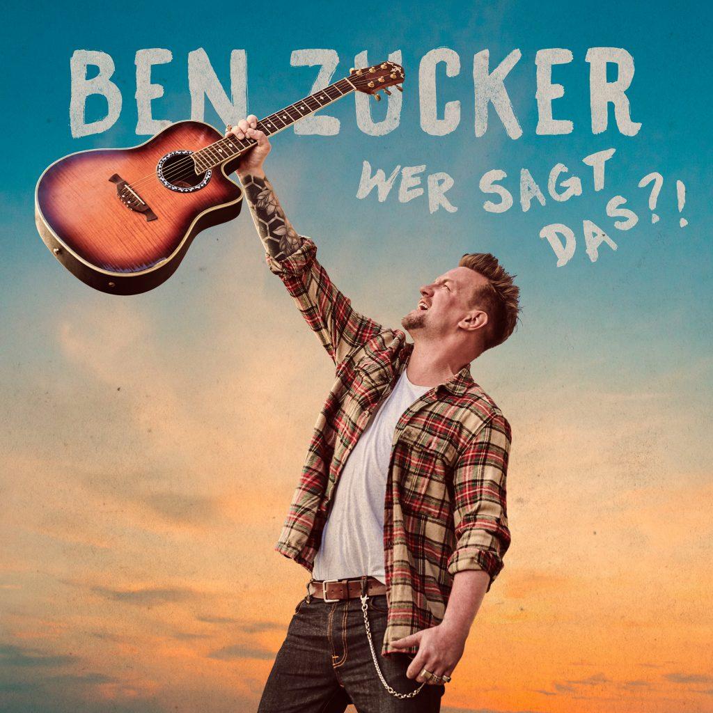 """Ben Zucker """"Wer Sagt Das?!"""" Album"""