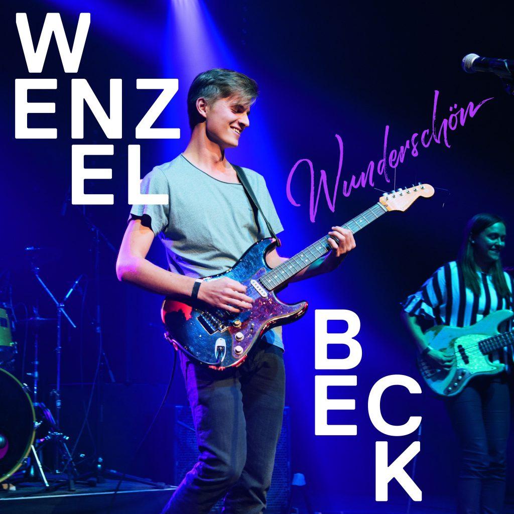 """Wenzel Beck """"Wunderschön"""" in neuer Bandversion"""