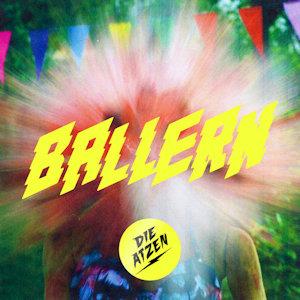 """DIE ATZEN sind zurück und veröffentlichen ihre neue Single """"BALLERN"""""""
