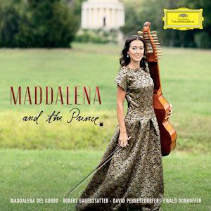 Maddalena Del Gobbo – Maddalena And The Prince