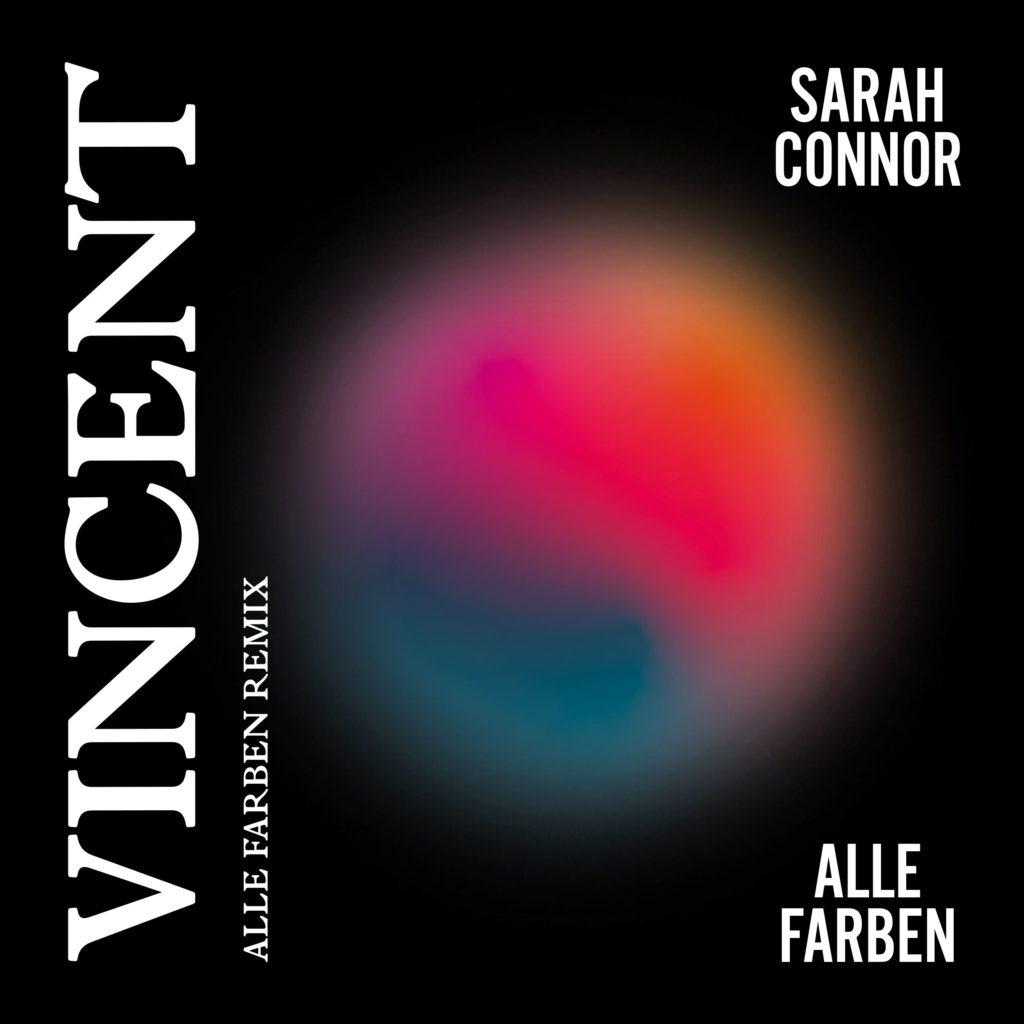 """Sarah Conner & Alle Farben - """"Vincent"""""""