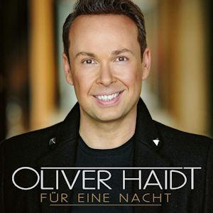 Oliver Haidt Für Eine Nacht