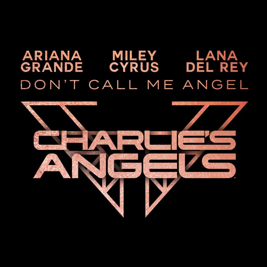 Don't Call Me Angel - Ariana Grande, Miley Cyrus, Lana Del Rey