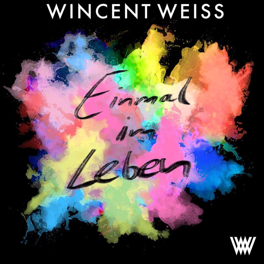 Wincent Weiss - Einmal im Leben (Single 2019)