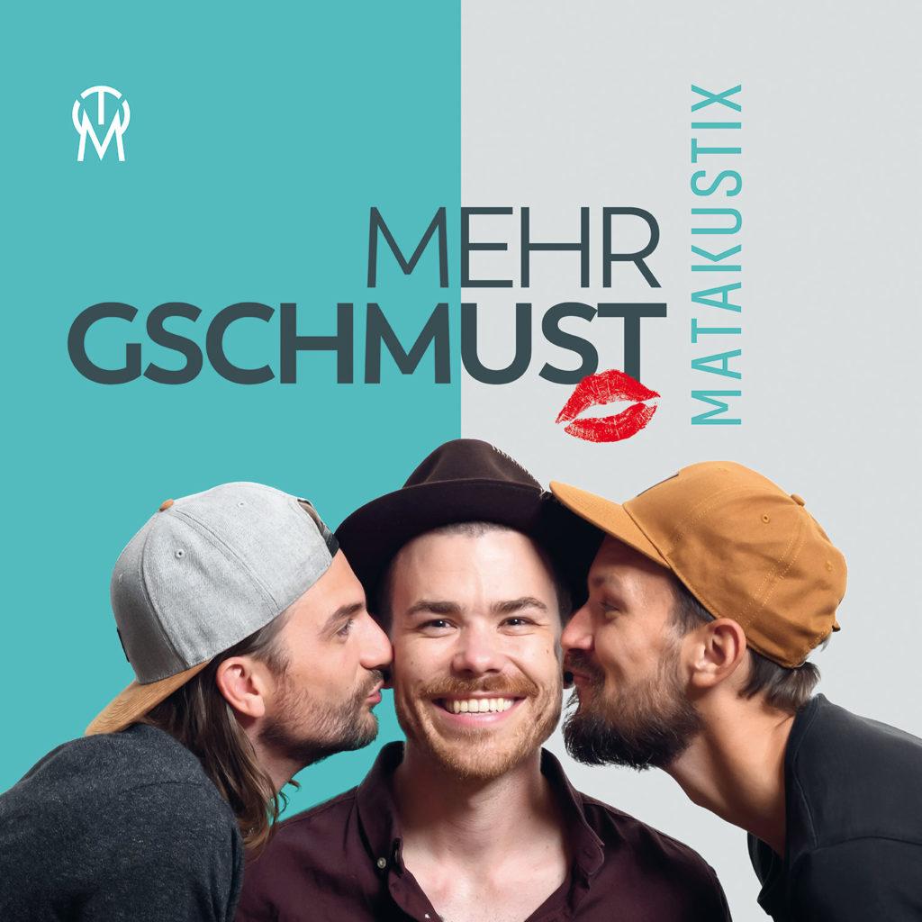 Matakustix - Mehr Gschmust (Single 2019)