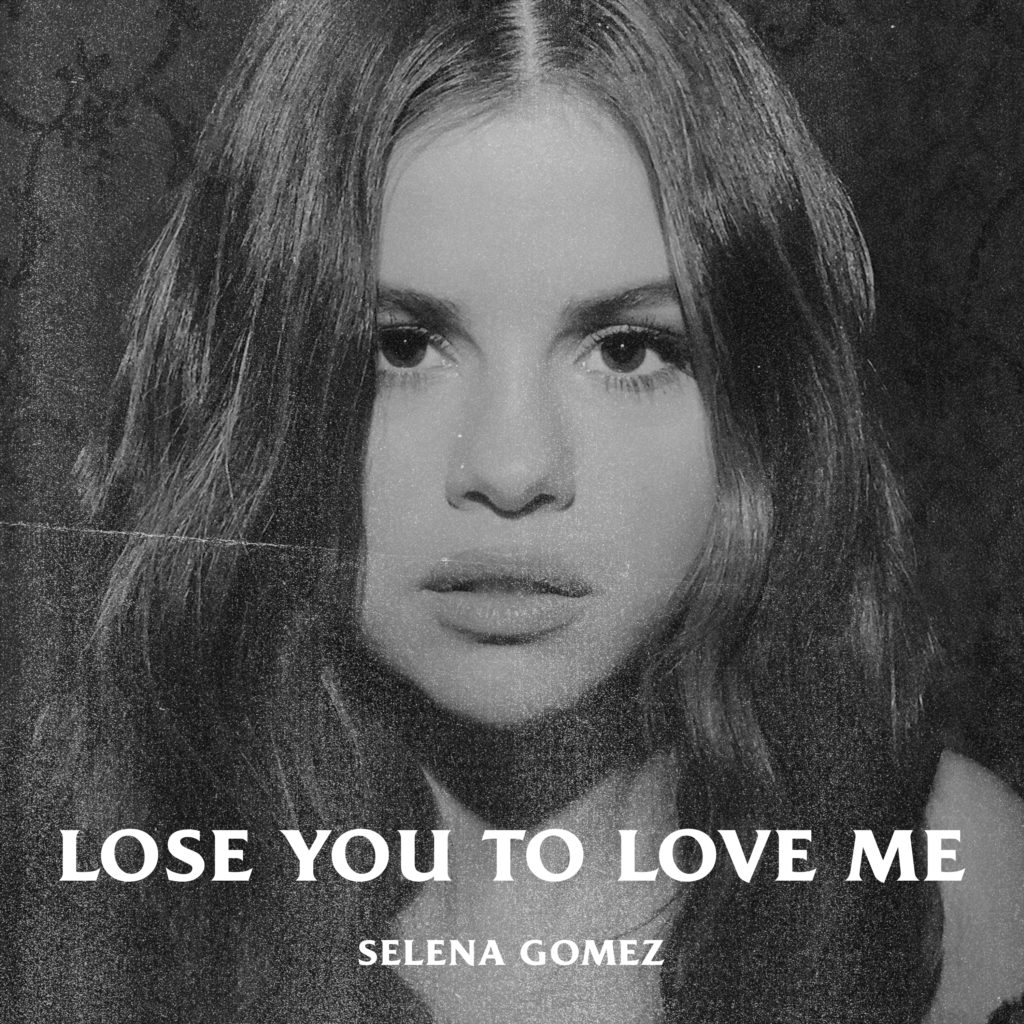Selena Gomez - Lose You To Love Me (Single 2019)