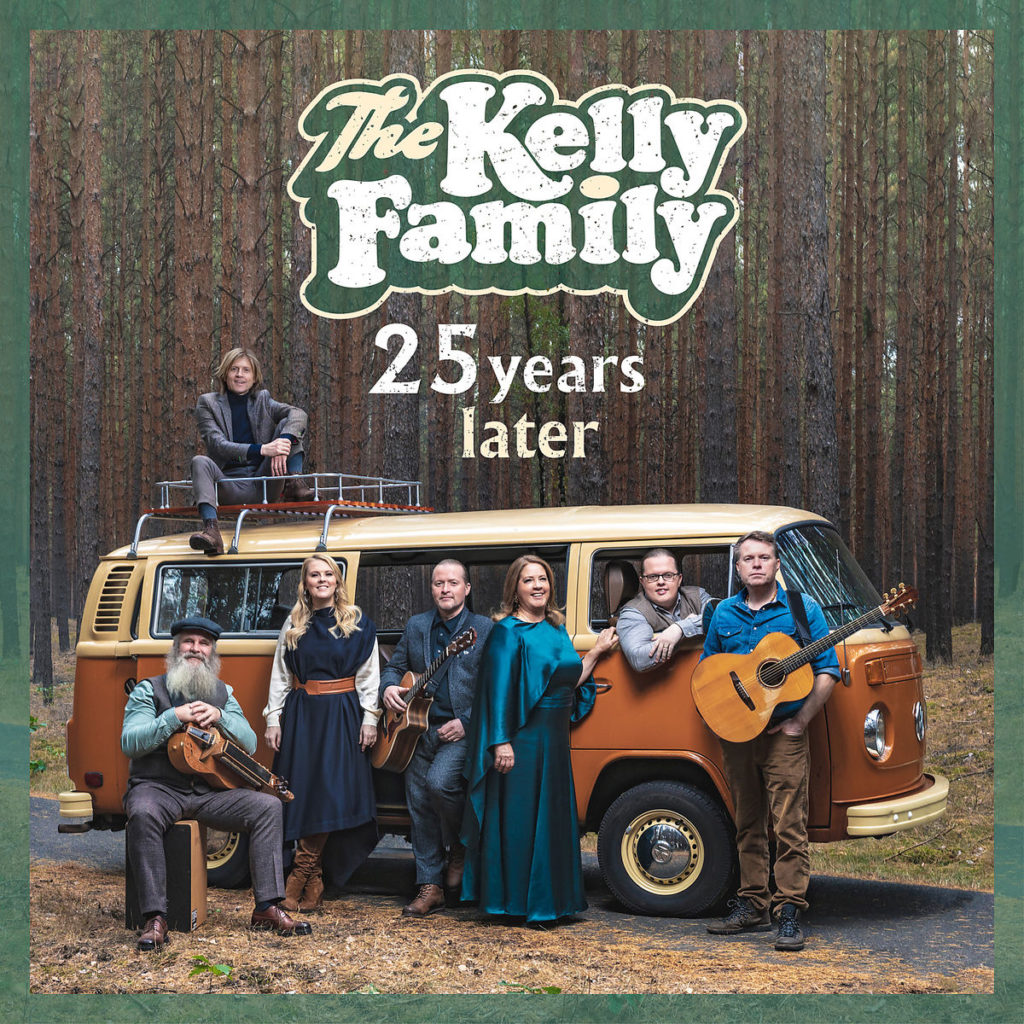 The Kelly Family 25 Years Later (Album 2019)