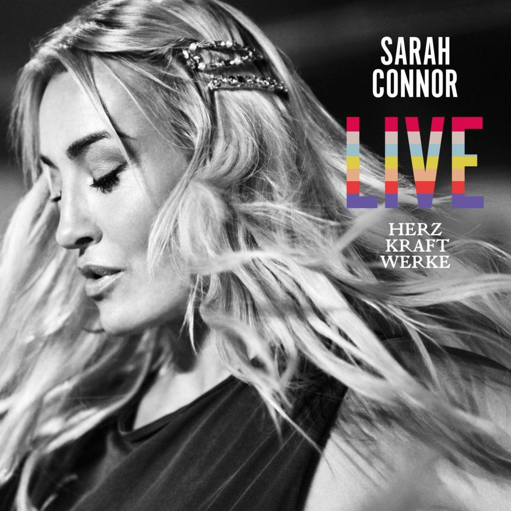 """Sarah Connor """"HERZ KRAFT WERKE"""" LIVE Cover (2019)"""