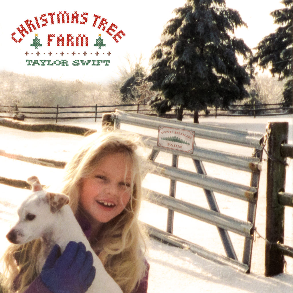 "Taylor Swift ""Christmas Tree Farm ""(Single 2019)"
