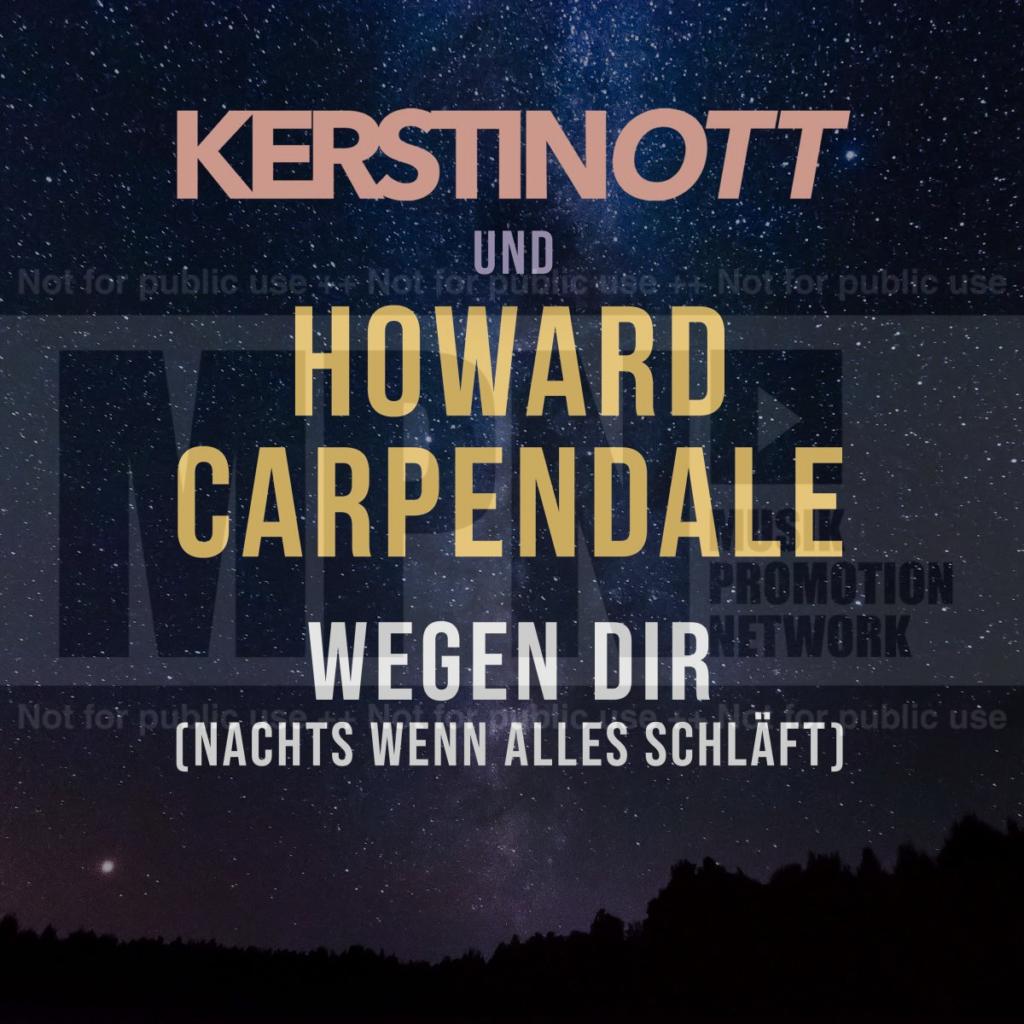 "Kerstin Ott & Howard Carpendale ""Wegen Dir (Nachts Wenn Alles Schläft)"" (Single 2020)"