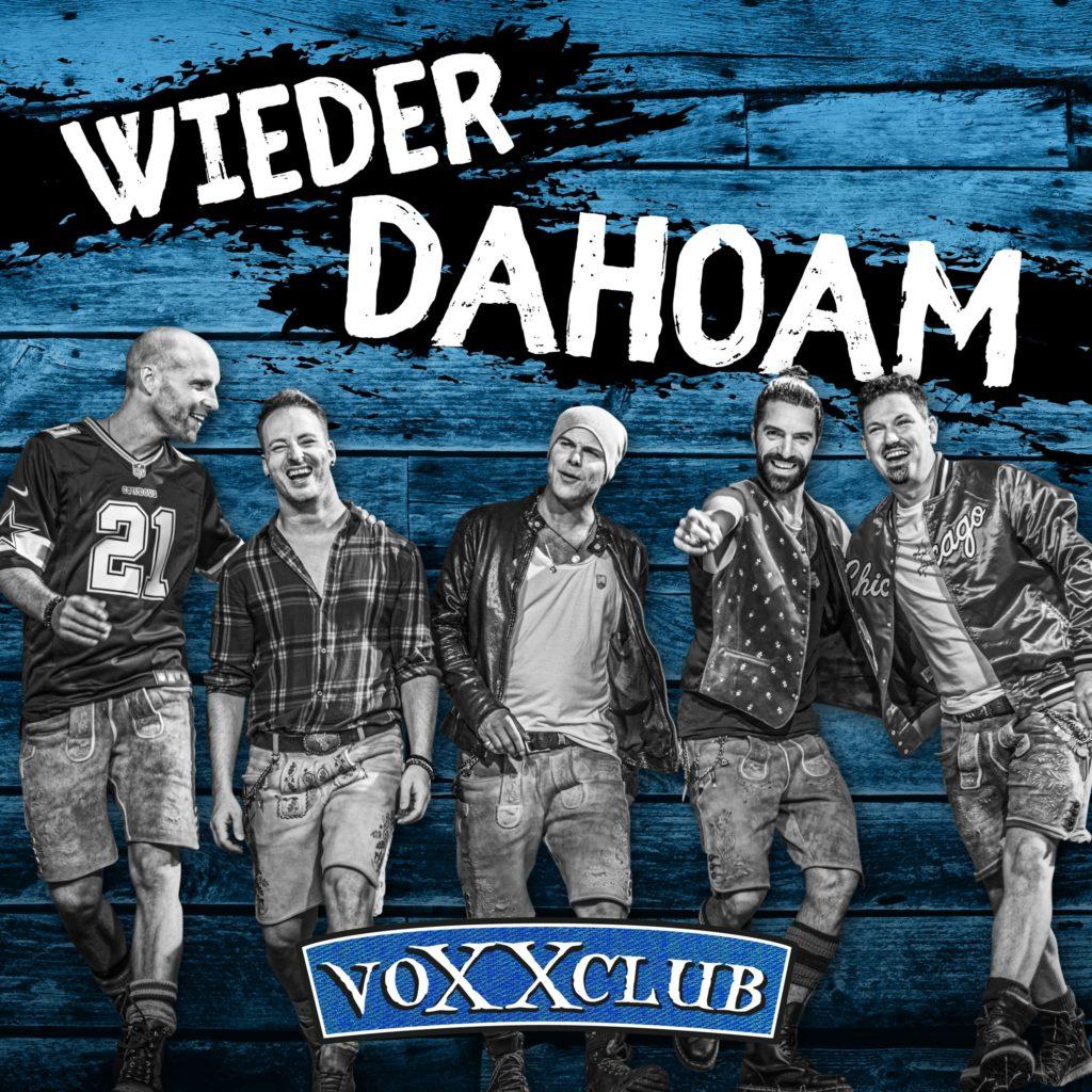 """voXXclub veröffentlichen neues Album """"Wieder Dahoam"""""""