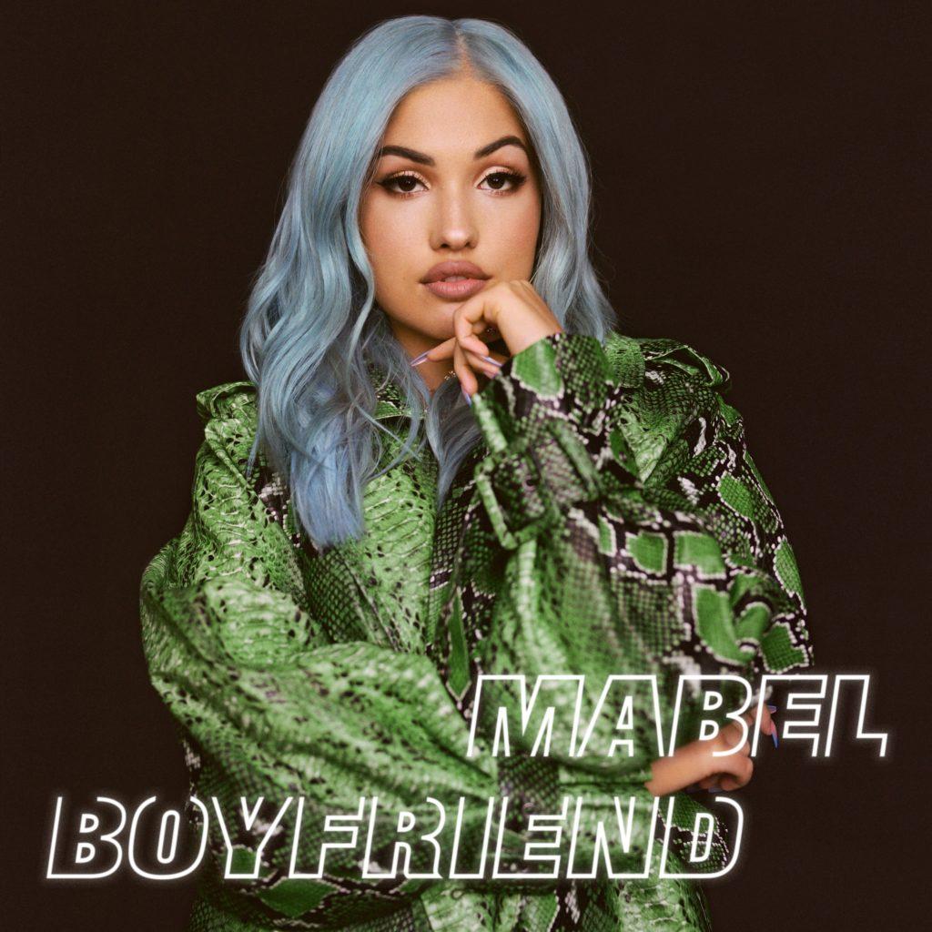 """Mabel """"Boyfriend"""" (Single 2020)"""