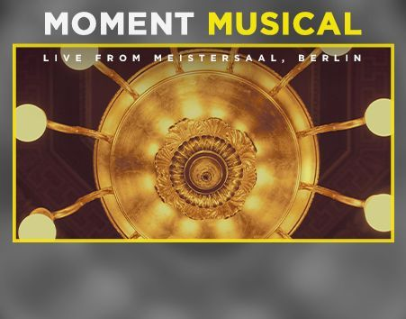Deutsche Grammophon präsentiert »Moment Musical«