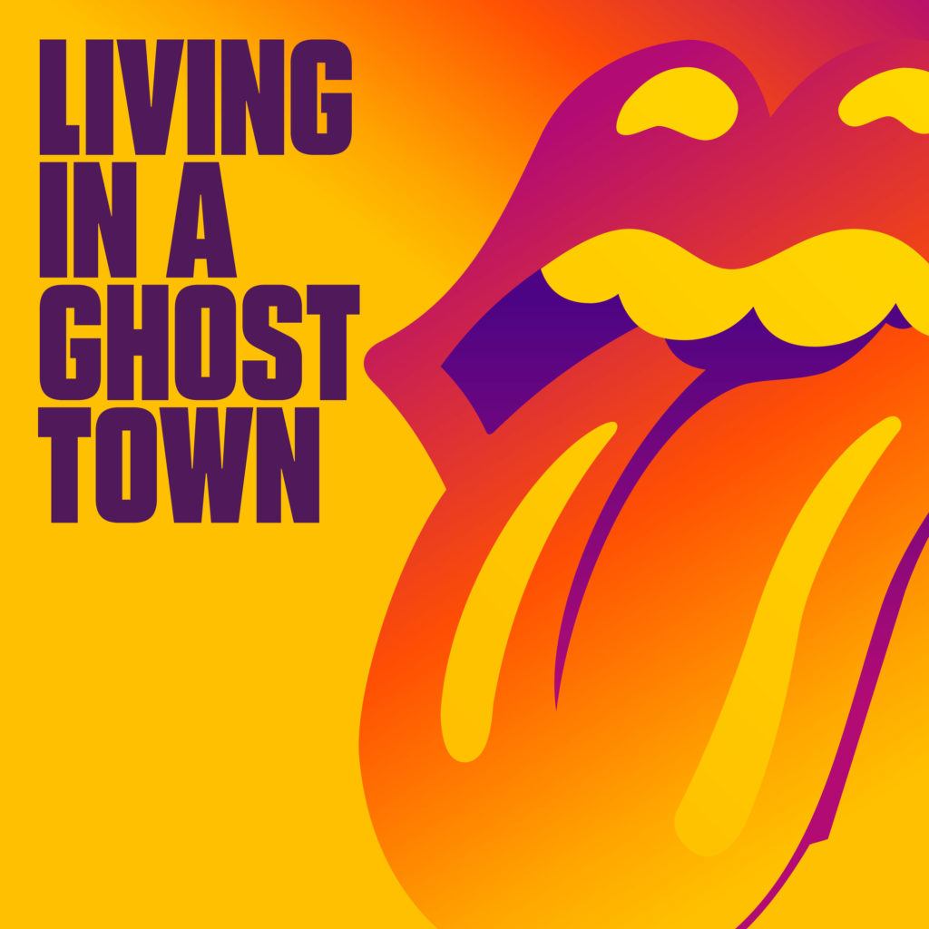 """The Rolling Stones """"LIVING IN A GHOST TOWN"""""""
