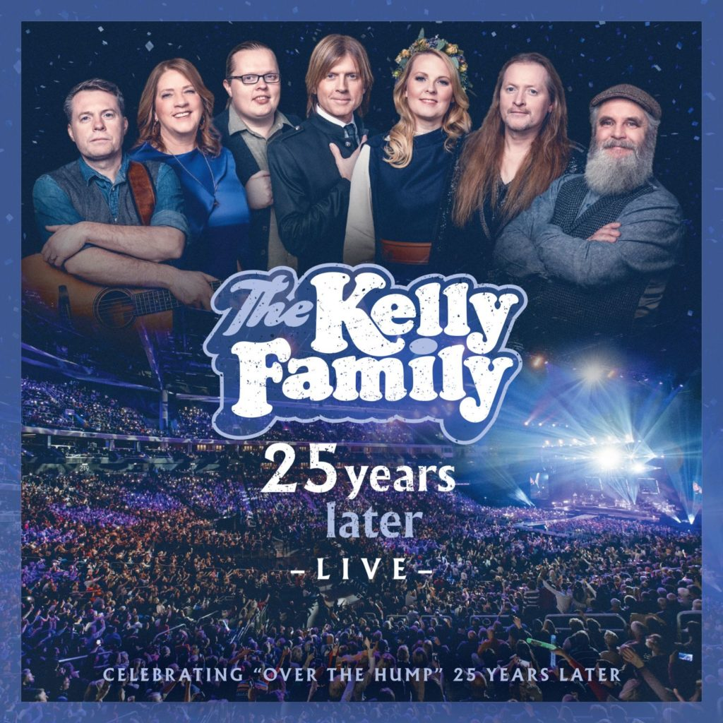 "The Kelly Family ""25 Years Later Live"" (2020)"