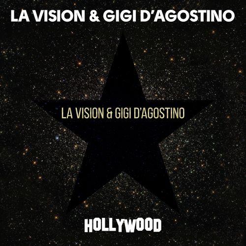 """LA Vision & Gigi D'Agostino veröffentlichen ihre Single """"Hollywood"""""""
