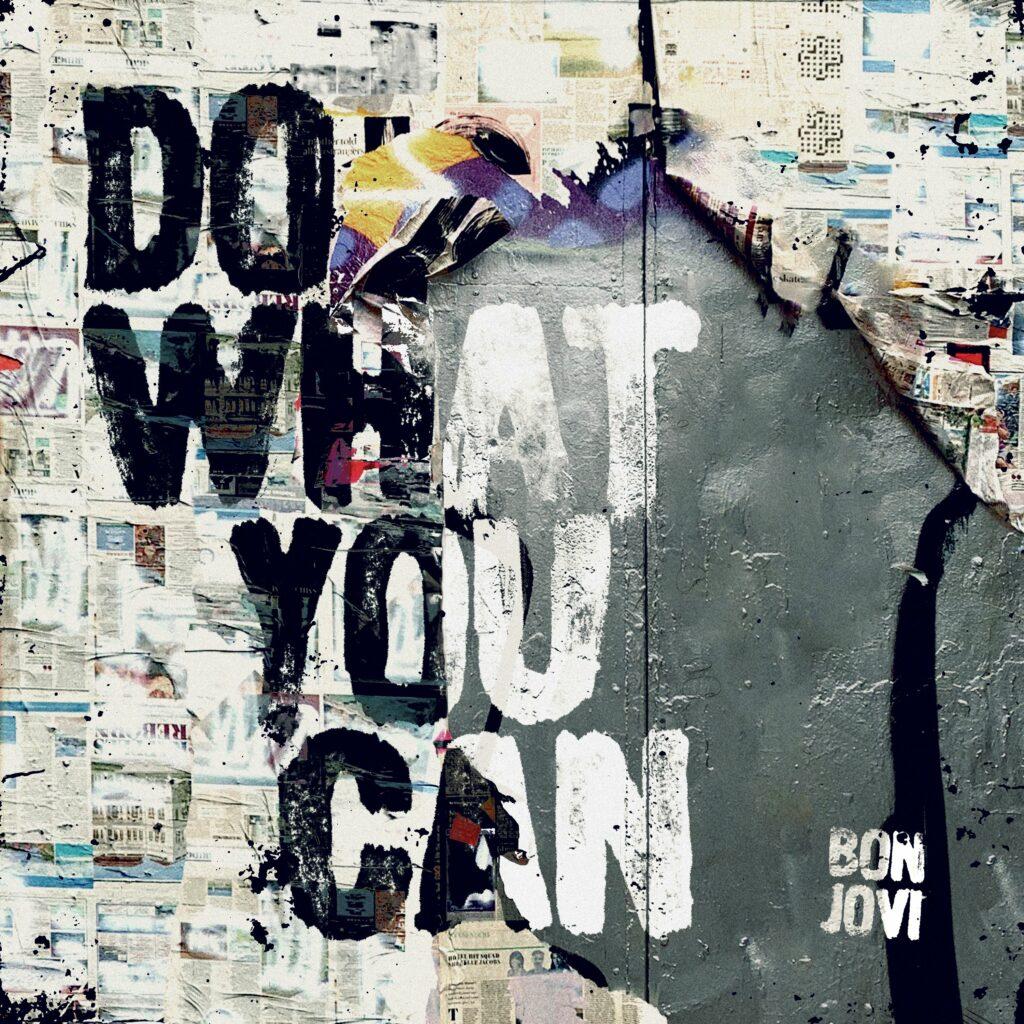 "Bon Jovi ""Do What You Can"" (Single 2020)"