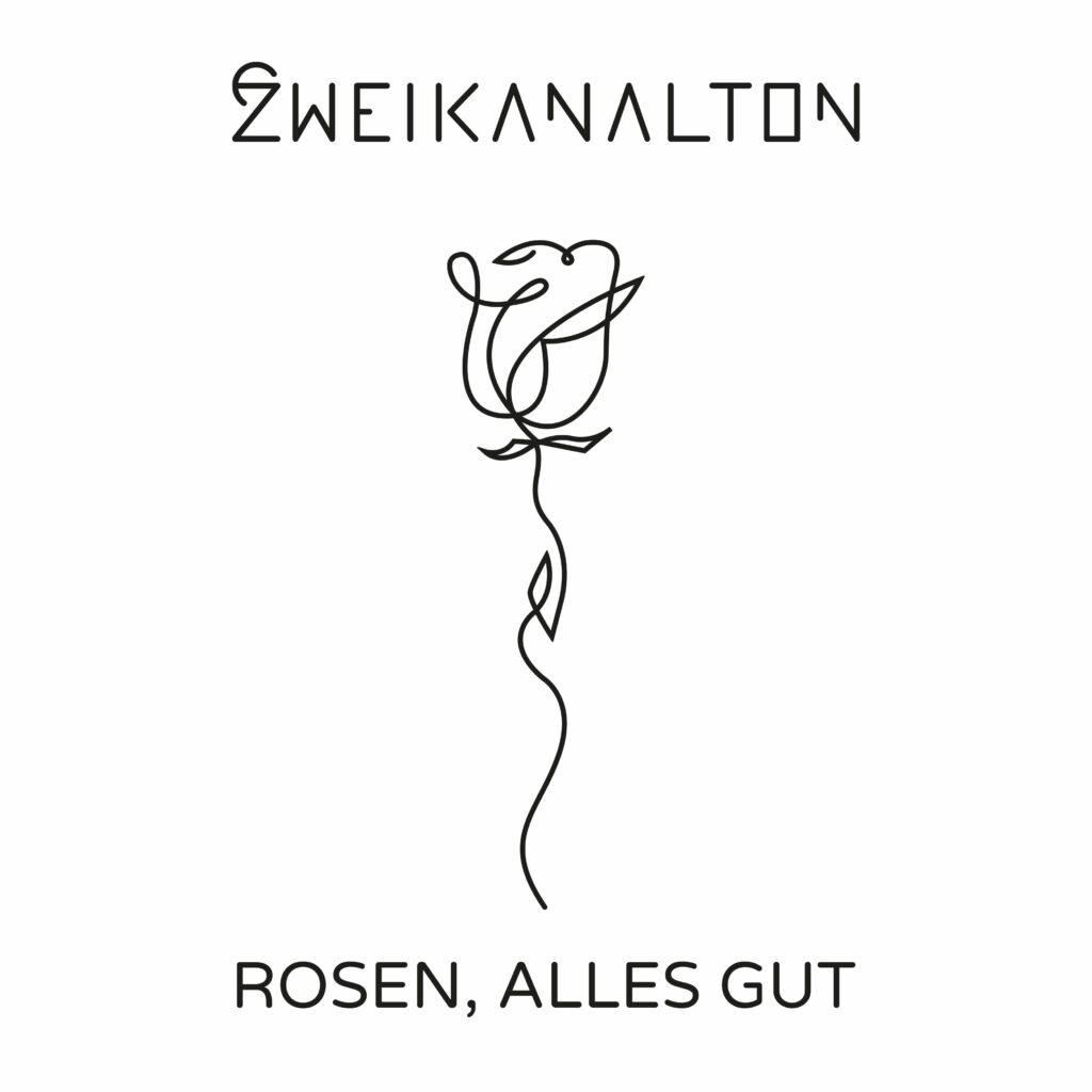 """Zweikanalton veröffentlichen """"Rosen, Alles Gut"""""""