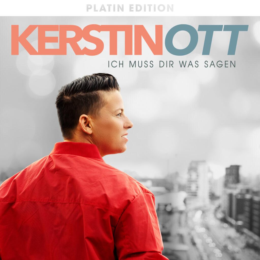 """Kerstin Ott veröffentlicht Platin-Edition von """"Ich muss Dir was sagen"""""""