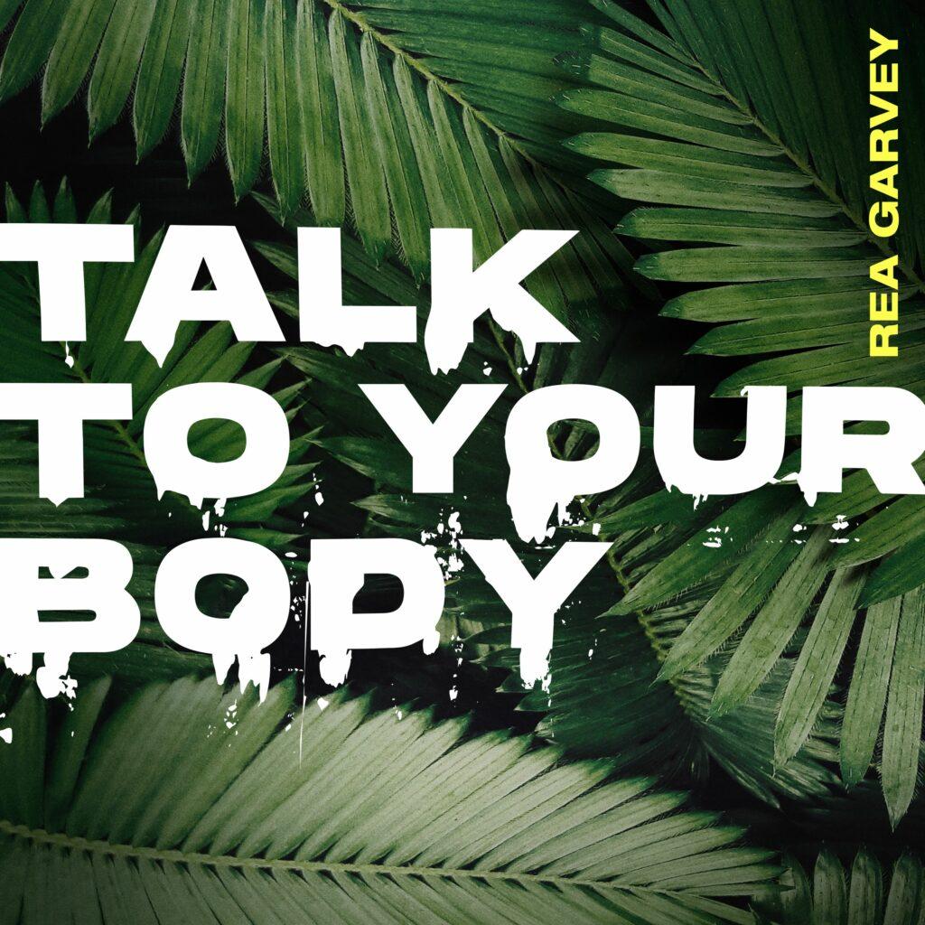 "Rea Garvey ""Talk To Your Body"" (Single 2020)"
