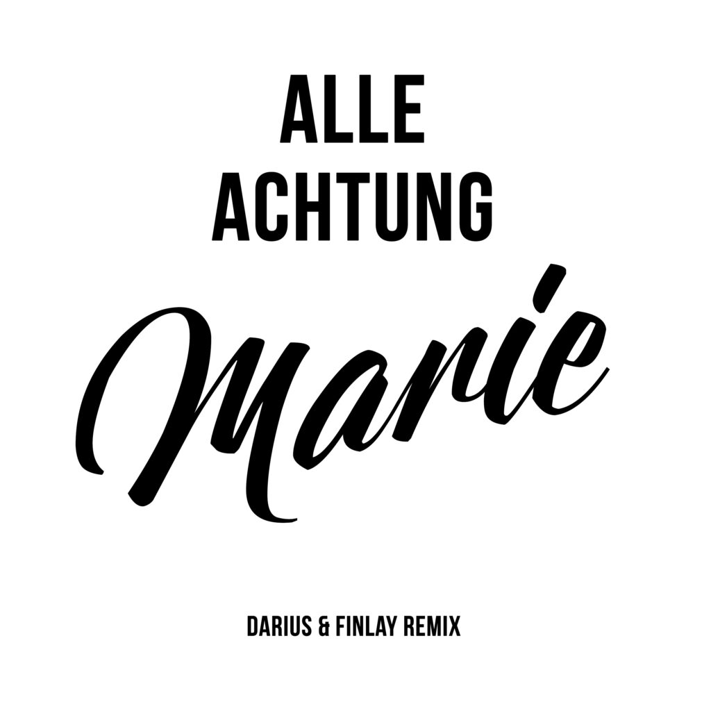 "Alle Achtung ""Marie"" (Darius & Finlay Remix - 2020)"