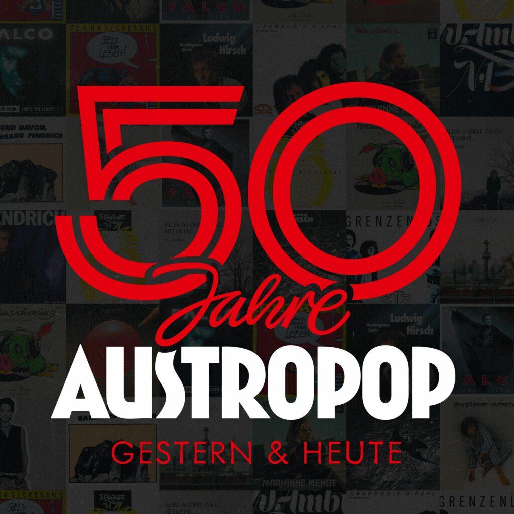 50 Jahre Austropop - Gestern & Heute (2020)