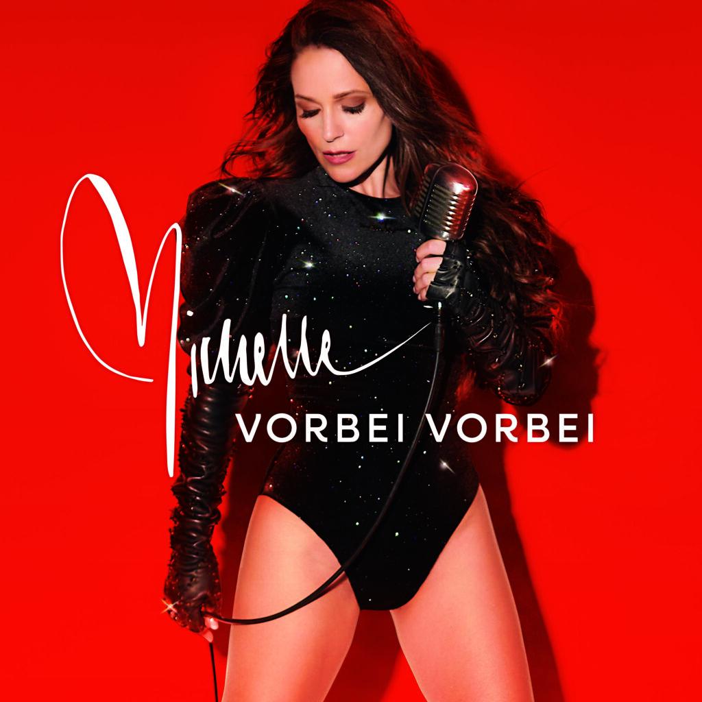 """Michelle mit neuer Single """"VORBEI VORBEI"""""""