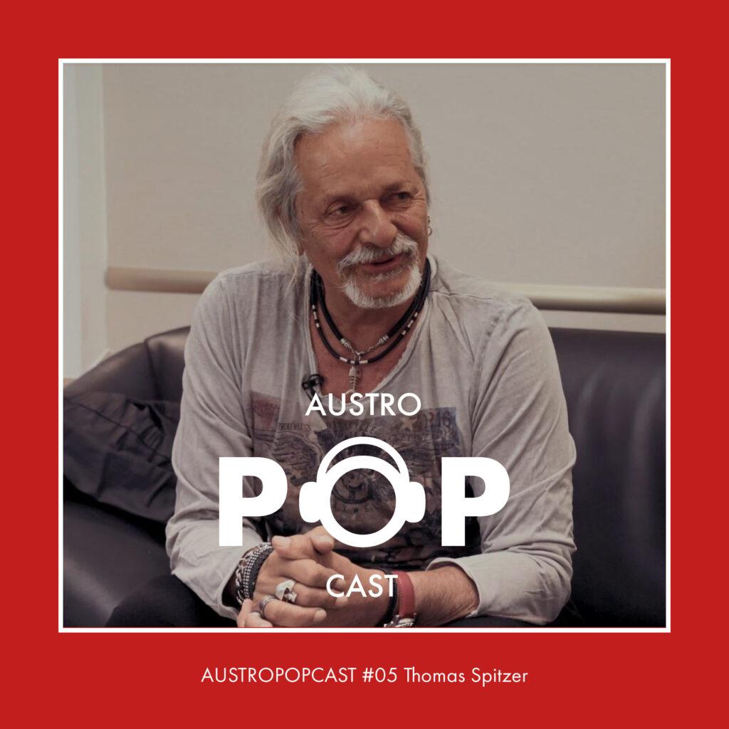Austropopcast 05 Thomas Spitzer
