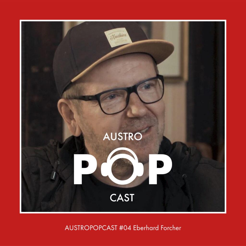 Austropopcast 04 Eberhard Forcher