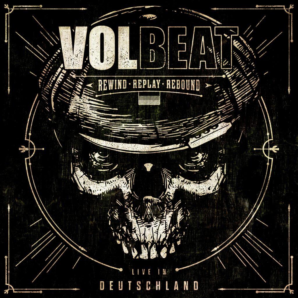 """Volbeat Live Album """"Rewind, Replay, Rebound Live in Deutschland"""""""