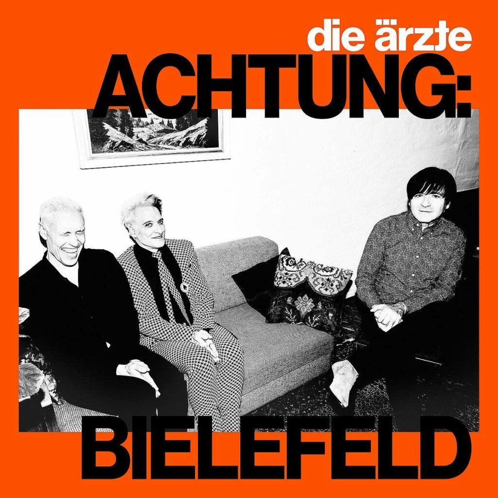 """die ärzte """"Achtung Bielefeld"""" (Singleauskoppelung 2021)"""