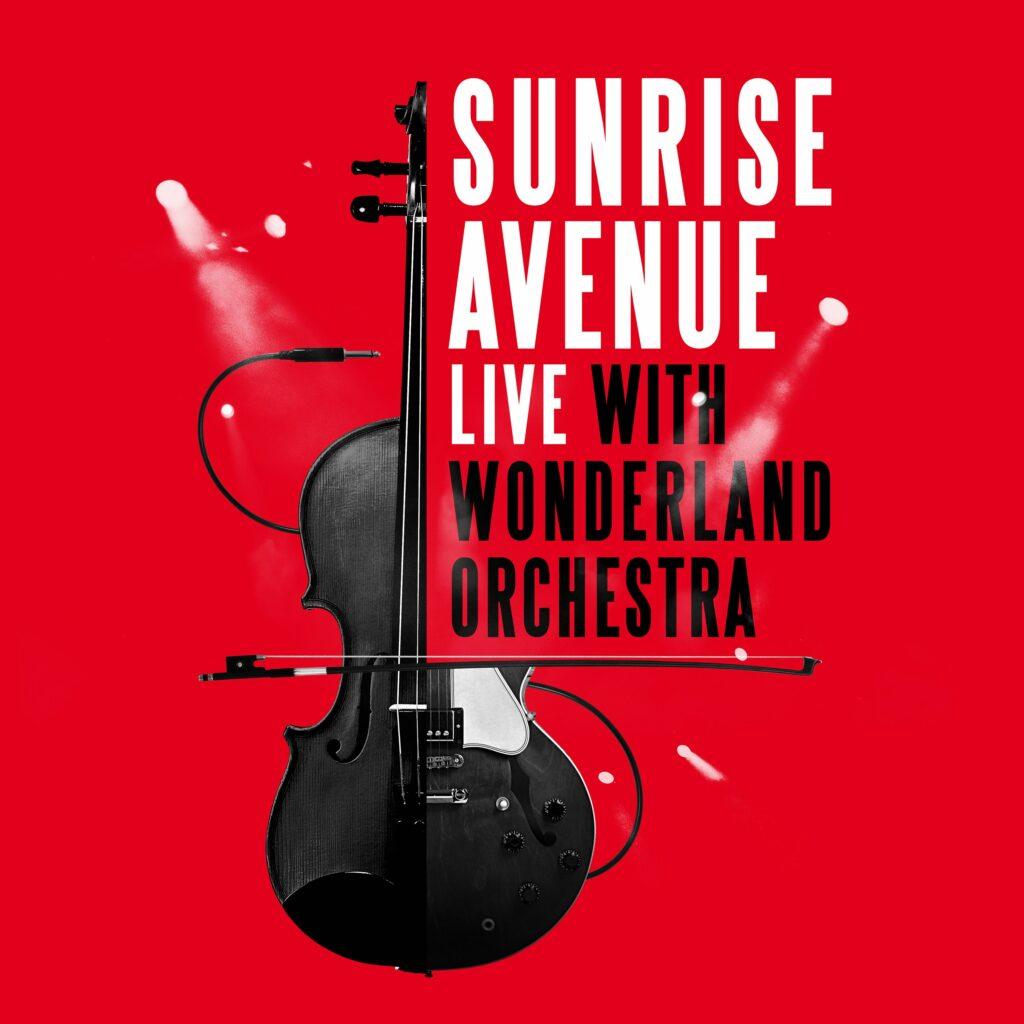 """Sunrise Avenue kündigen """"Live With Wonderland Orchestra"""" für den 9. April an"""
