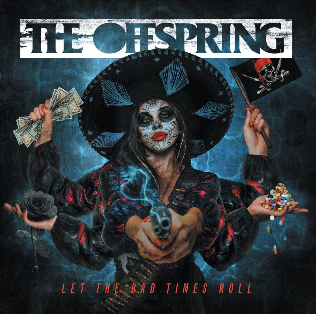 """The Offspring veröffentlichen neue Single """"Let The Bad Times Roll"""""""